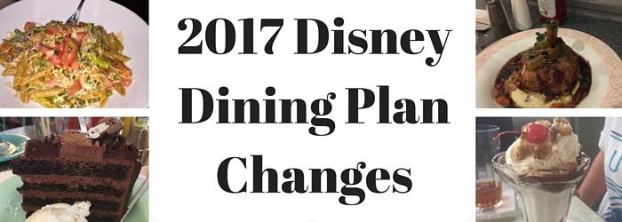 2017 disney dining plan changes